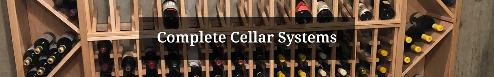 Complete Cellar Systems