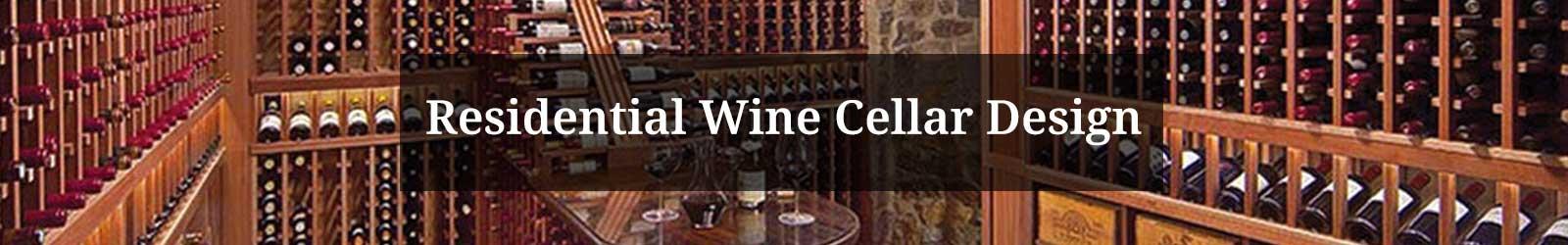 Residential Wine Cellar Design