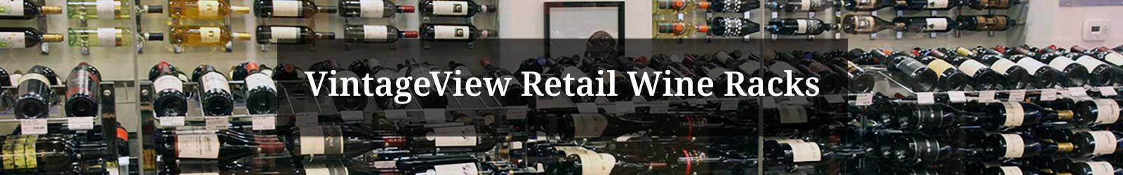 VintageView Retail Wine Racks