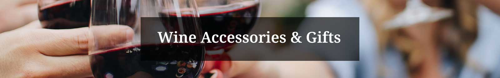 Wine Accessories and Gifts